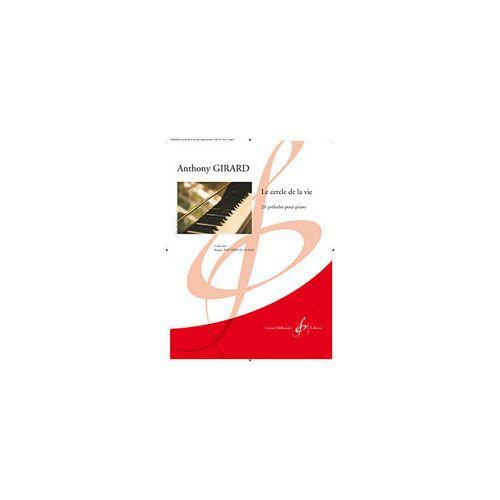 BILLAUDOT GIRARD A. - LE CERCLE DE lA VIE - 24 PRELUDES POUR PIANO