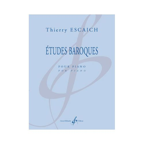 BILLAUDOT ESCAICH TH. - ETUDES BAROQUES - PIANO