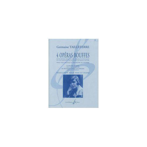BILLAUDOT TAILLEFERRE GERMAINE - 4 OPERAS BOUFFES VOLUME 2 LA PAUVRE EUGENIE - M. PETITPOIS ACHETE UN CHÂTEAU