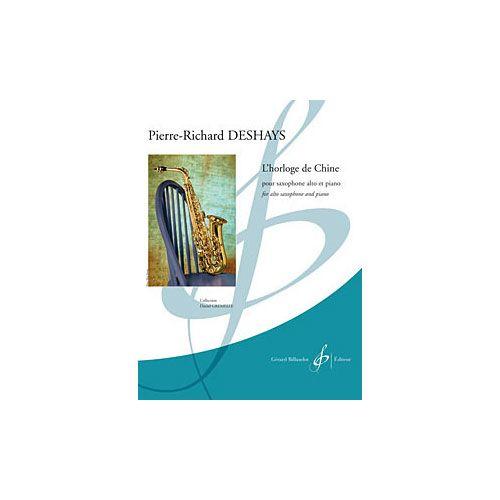 BILLAUDOT DESHAYS P.R. - L'HORLOGE DE CHINE - SAXOPHONE ALTO ET PIANO