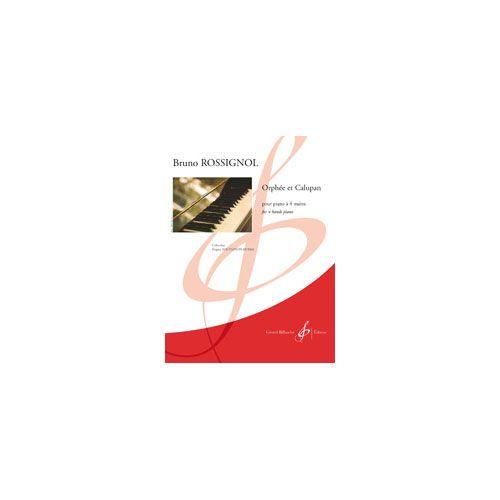 BILLAUDOT ROSSIGNOL B. - ORPHEE ET CALUPAN - PIANO 4 MAINS