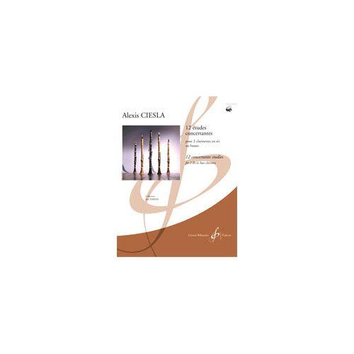 BILLAUDOT CIESLA ALEXIS - 12 ETUDES CONCERTANTES + CD - 2 CLARINETTES EN SI B