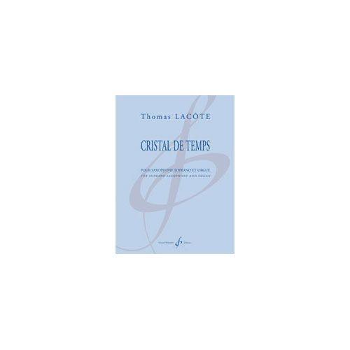 BILLAUDOT LACÔTE TH. - CRISTAL DE TEMPS - SAXOPHONE SOPRANO ET ORGUE