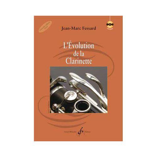BILLAUDOT FESSARD J.M. - L'EVOLUTION DE LA CLARINETTE + CD