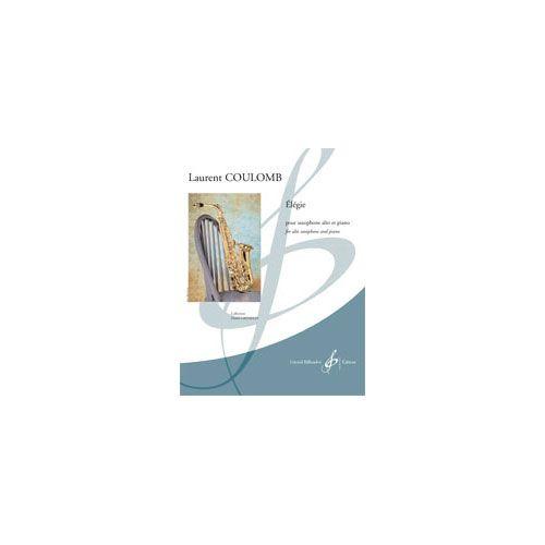 BILLAUDOT COULOMB LAURENT - ELEGIE - SAXOPHONE ALTO ET PIANO