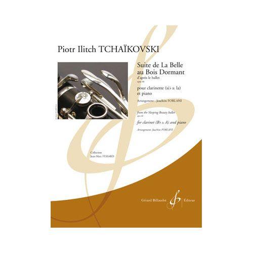 BILLAUDOT TCHAIKOVSKI P.I. - SUITE DE LA BELLE AU BOIS DORMANT D'APRES LE BALLET OPUS 66 - CLARINETTE ET PIANO