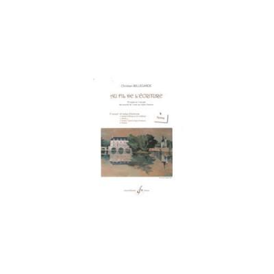 BILLAUDOT BELLEGARDE CHRISTIAN - AU FIL DE L'ECRITURE VOLUME 3, TEXTES - FORMATION MUSICALE