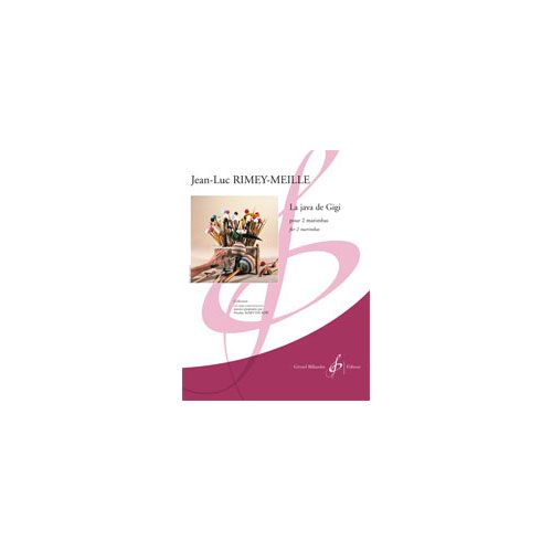 BILLAUDOT RIMEY MEILLE JEAN-LUC - LA JAVA DE GIGI - 2 PERCUSSIONS
