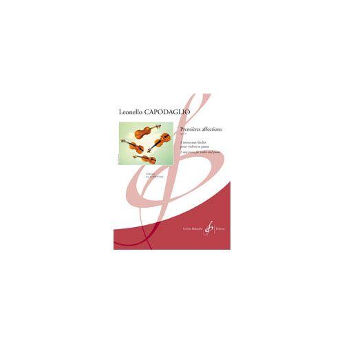 BILLAUDOT CAPODAGLIO LEONELLO - PREMIERES AFFECTIONS OPUS 169 - VIOLON ET PIANO