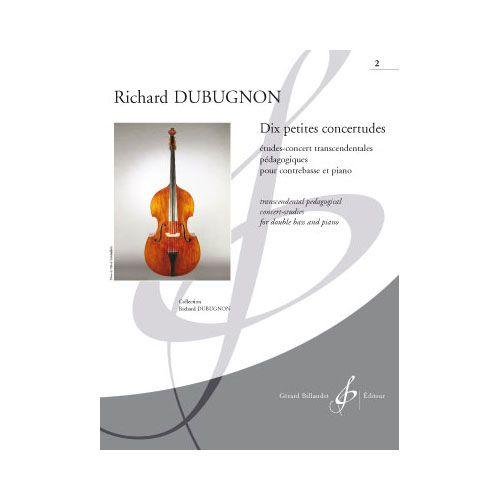 BILLAUDOT DUBUGNON RICHARD - DIX PETITES CONCERTITUDES 2 - CONTREBASSE