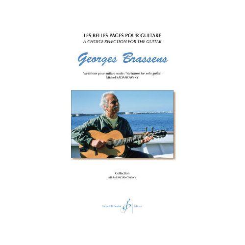 BILLAUDOT BRASSENS G. - LES BELLES PAGES POUR GUITARE - VARIATIONS POUR GUITARE SEULE
