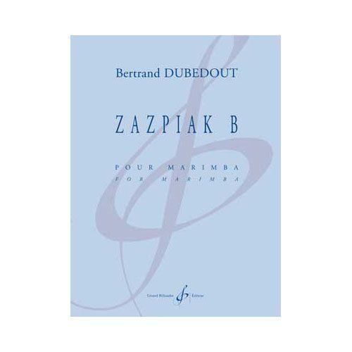 BILLAUDOT DUBEDOUT BERTRAND - ZAZPIAK B - PERCUSSION SEULE