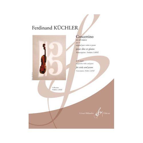 BILLAUDOT KUCHLER FERDINAND - CONCERTINO EN SOL MAJEUR OPUS 15 - ALTO ET PIANO