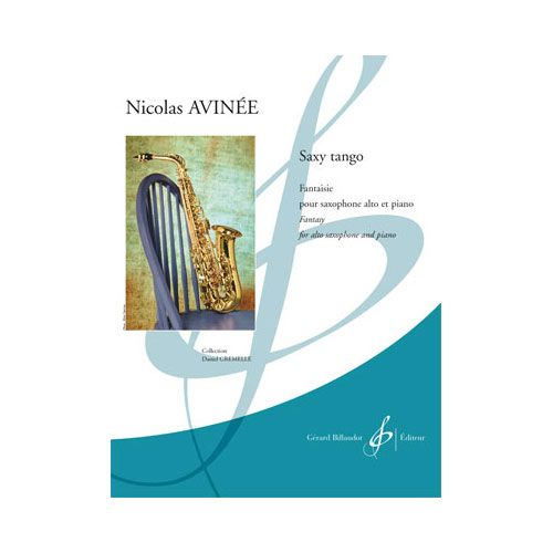 BILLAUDOT AVINEE NICOLAS - SAXY TANGO - SAXOPHONE ET PIANO