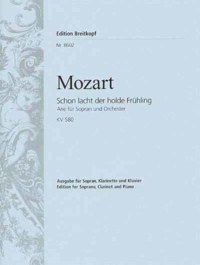 Mozart Wolfgang Amadeus - Schon Lacht Der Holde Kv 580 - Soprano, Clarinet, Piano