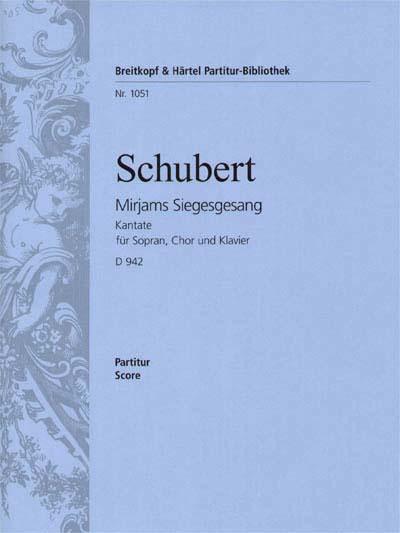 Schubert Franz - Mirjams Siegesgesang D 942 - Full Score