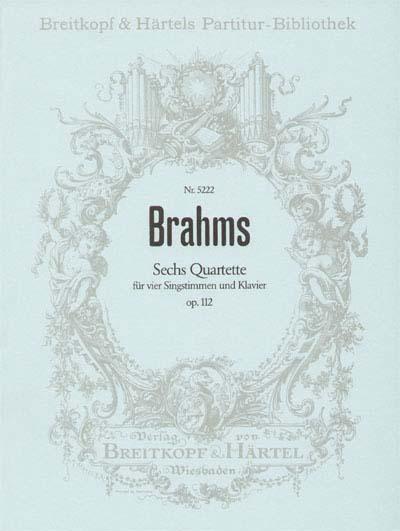 Brahms Johannes - Sechs Quartette Op. 112 - Soli, Mixed Choir, Piano