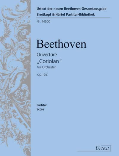Beethoven Ludwig Van - Coriolan Op. 62. Ouverture - Orchestra