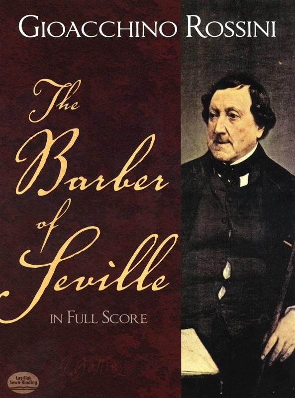 Gioacchino Rossini The Barber Of Seville In Full Score- Opera