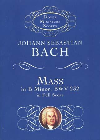 Bach J.s. - Mass In B Minor Bwv 232 - Full Score