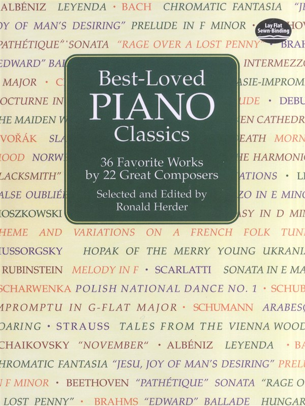 BEST-LOVED PIANO CLASSICS 36 FAVORITE WORKS 22 GREAT COMPOSERS - PIANO SOLO
