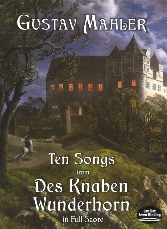 MAHLER - TEN SONS FROM DES KNABEN WUNDERHORN IN FULL SCORE - VOICE