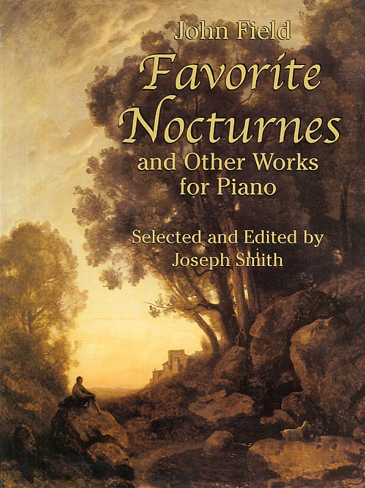 John Field Favorite Nocturnes And Other Works- Piano Solo