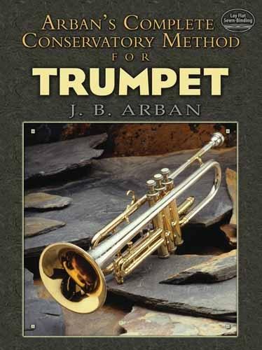 Arban Jb Complete Conservatory Method- Trumpet