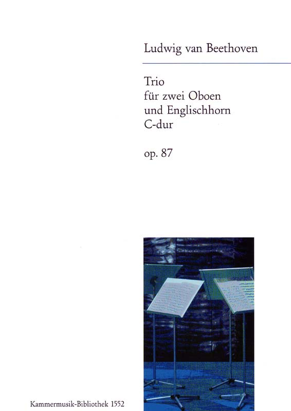 Beethoven Ludwig Van - Trio C-dur Op. 87 - 2 Oboe, English Horn