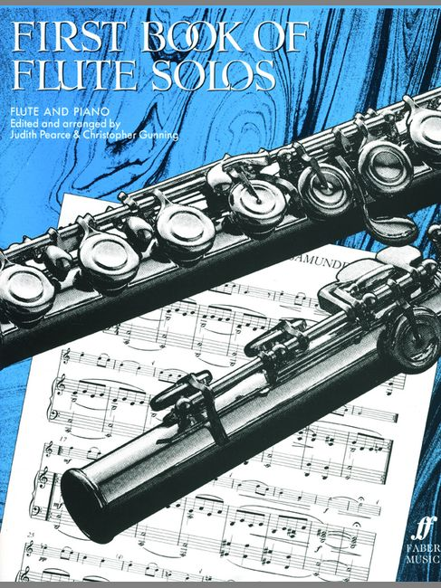 Pearce J / Gunning C - First Book Of Flute Solos (complete) - Flute And Piano