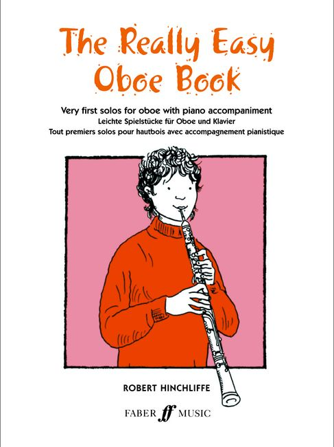 FABER MUSIC HINCHLIFFE ROBERT - REALLY EASY OBOE BOOK (WITH PIANO) - OBOE AND PIANO