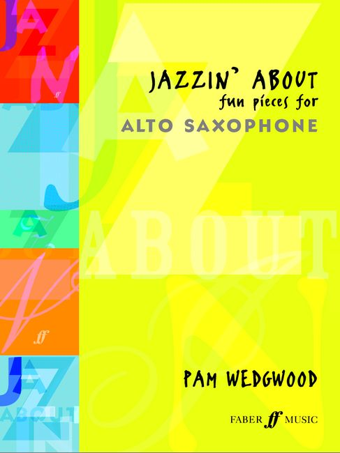 WEDGWOOD PAM - JAZZIN' ABOUT - SAXOPHONE AND PIANO