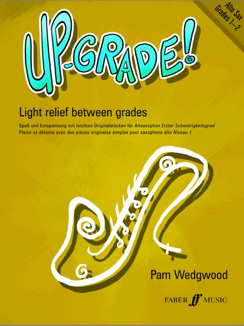 Faber music wedgwood pam up grade alto saxophone grades 1 2 saxophone and piano