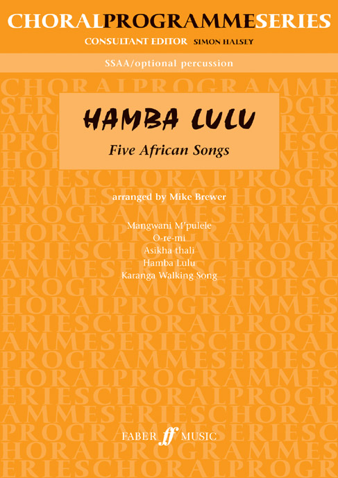 Brewer Mike  - Hamba Lulu - Upper Voices