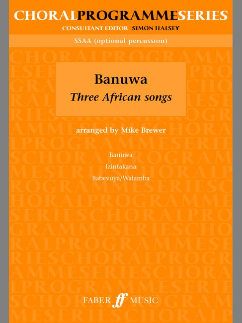 Brewer Mike  - Banuwa : Three African Song - Upper Voices