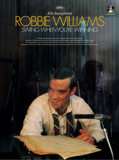 WILLIAMS ROBBIE - SWING WHEN YOU'RE WINNING + CD - SAXOPHONE AND PIANO