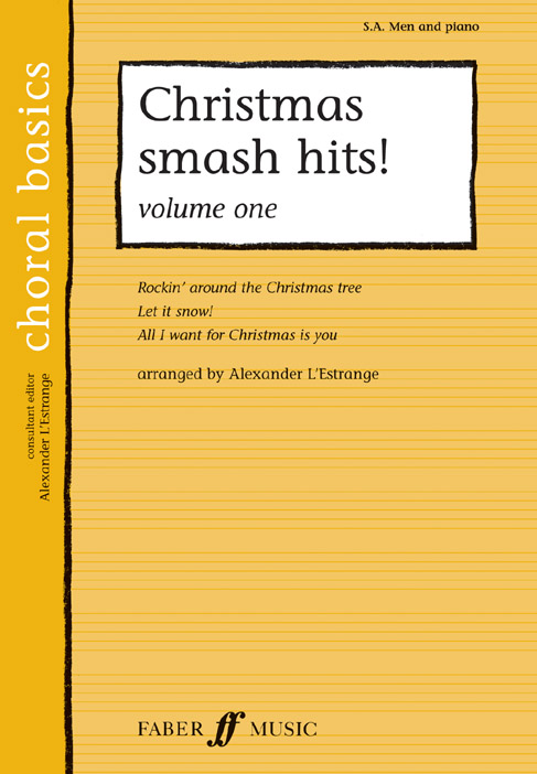 L'ESTRANGE A. - CHRISTMAS SMASH HITS! VOL.1 - CHORAL BASICS - MIXED VOICES SA (PER 10 MINIMUM)