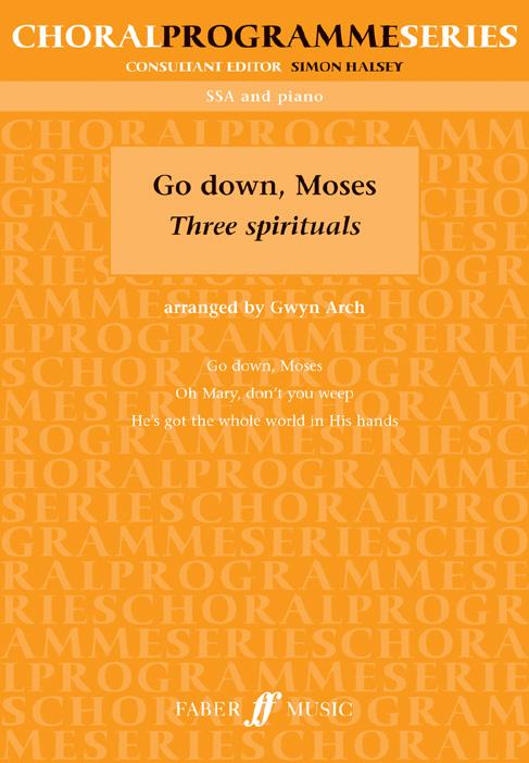Arch Gwyn  - Go Down, Moses. - Upper Voices (par 10 Minimum)