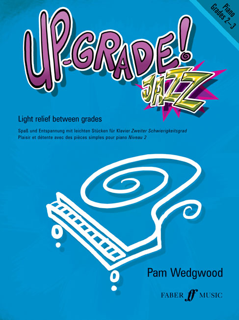 Faber music wedgwood pam up grade jazz grades 2 3 piano