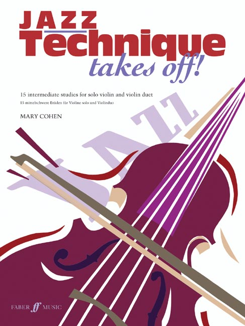 Cohen Mary - Jazz Technique Takes Off! - Violin