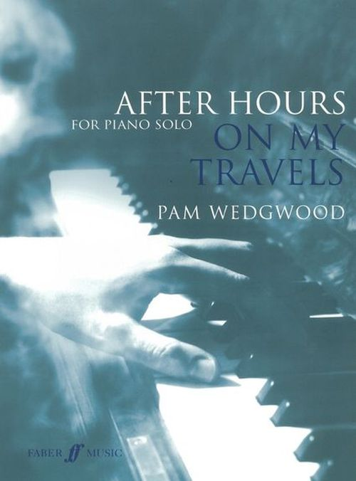 Wedgwood Pam - Hours - On My Travels - Piano