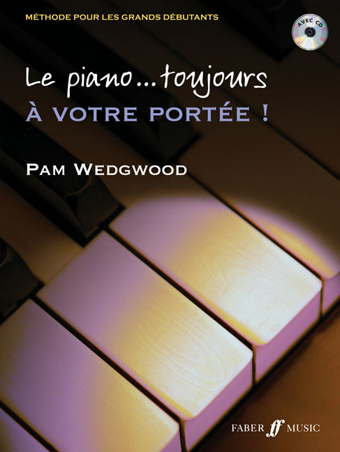 Wedgwood Pam - Le Piano... Toujours A Votre Portee ! + Cd