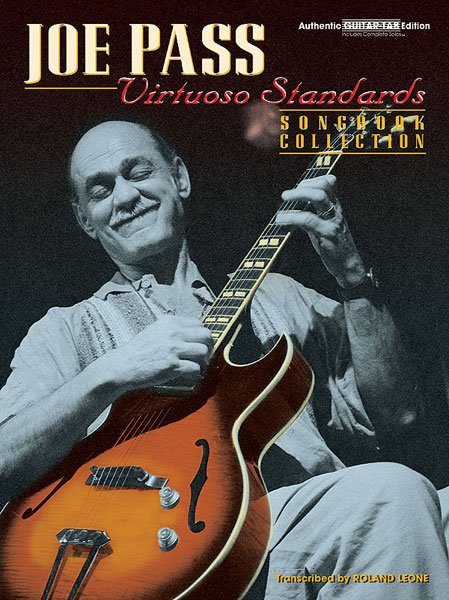 JOE PASS - VIRTUOSO STANDARDS - SONGBOOK COLLECTION