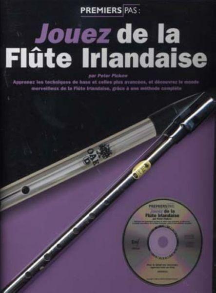 Pickow Peter - Jouez De La Flute Irlandaise, Pack Methode + Cd + Flute