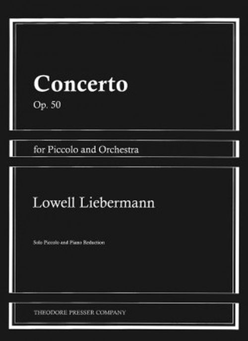 Liebermann Lowell - Concerto Op.50 - Piccolo and Piano