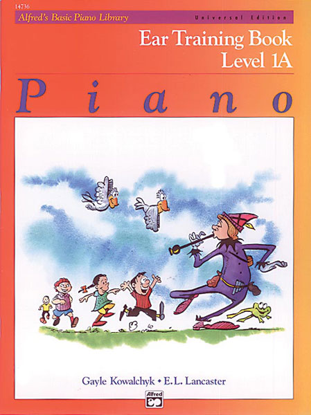 Kowalchyk And Lancaster - Alfred's Basic Piano Ear Training Level 1a - Piano