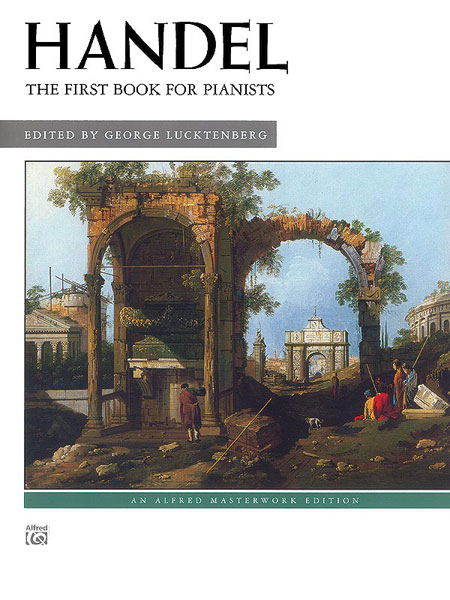 Haendel Georg Friedrich - First Book For Pianists - Piano