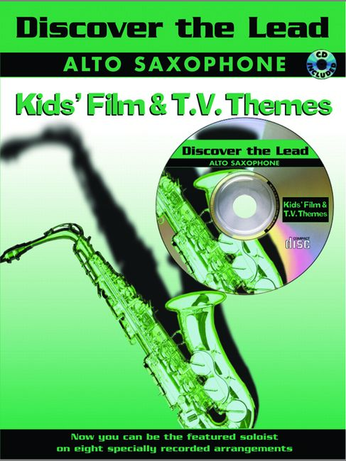 Discover The Lead - Kid's Film/tv + Cd - Saxophone And Piano