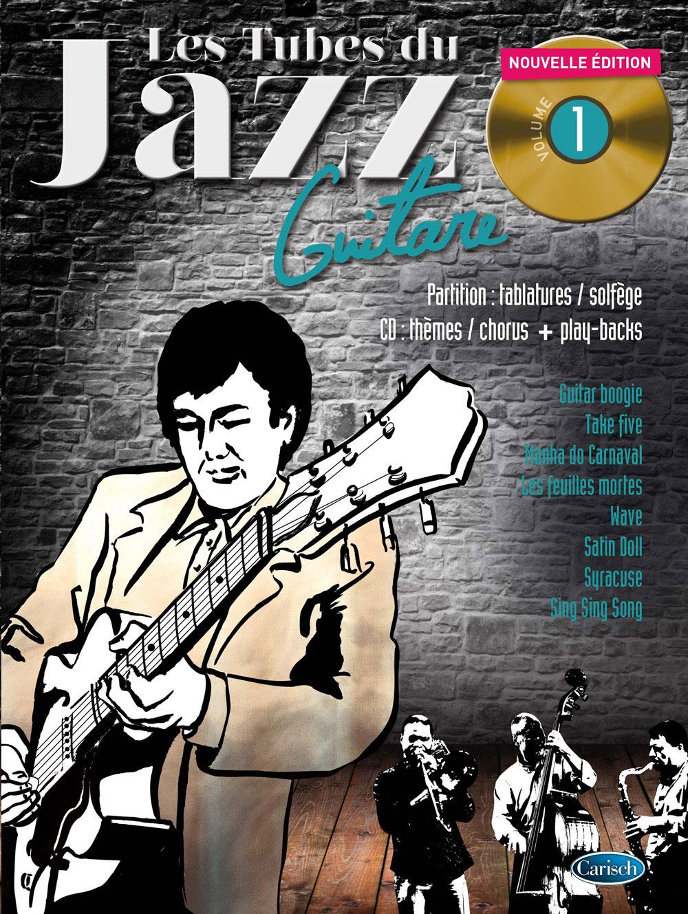 Roux/garcia - Les Tubes Du Jazz Vol.1 + Cd - Guitare