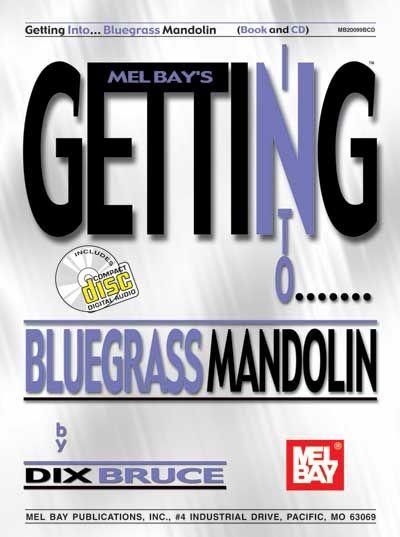 Bruce Dix - Getting Into Bluegrass Mandolin + Cd - Mandolin